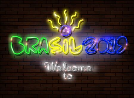 Neon sign text Brasil 2019, Welcome to Brazil 2019. Led light sign isolated on dark brick wall background.