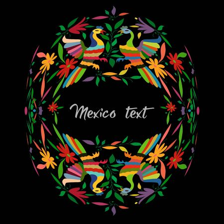 Mexican Traditional Textile Embroidery Style from Tenango City, Hidalgo, M?xico. Copy Space Floral Composition, Birds, colorful circular composition isolated with central text