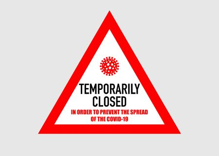 Office temporarily closed sign of coronavirus news. Information warning sign about quarantine measures in public places. Restriction and caution COVID-19. Vector used for web, print, banner, flyer