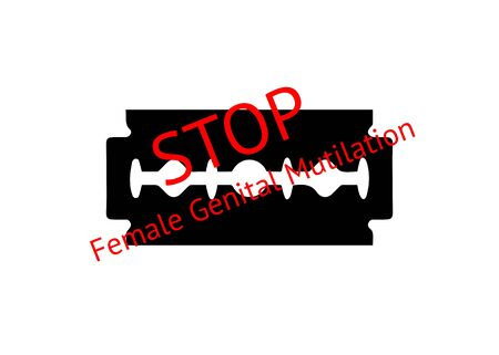 Stop female genital mutilation. Zero tolerance for FGM. Stop female circumcision, female cutting. Vector razor blade with text isolated on white background
