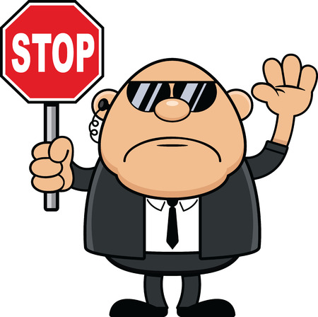 Cartoon illustration of a bodyguard holding up a stop sign.