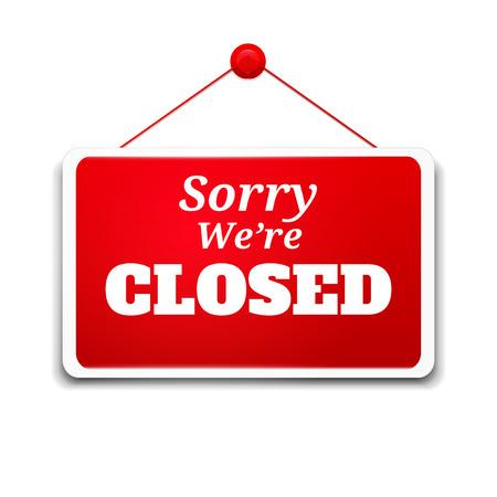 Einkaufs Schild leid, dass wir geschlossen sind