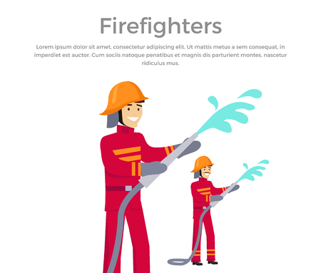 pour water: Firefighters team people group flat style. Fireman firefighters in uniform and a helmet to pour water from a hose. Vector illustration