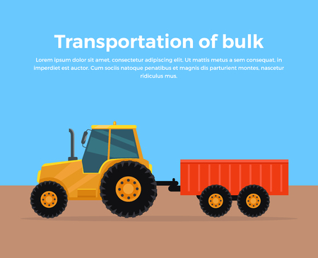 wheeled tractor: Transportation of bulk banner design flat style. Tractor trailer for bulk materials. Agricultural machinery rural, equipment machine for farming, transport harvesting industry. Vector illustration