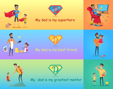 dad daughter: Dads day. Super dad with his kids. My dad is my superhero best friend and greatest mentor. Father playing with son and daughter. Vector illustration