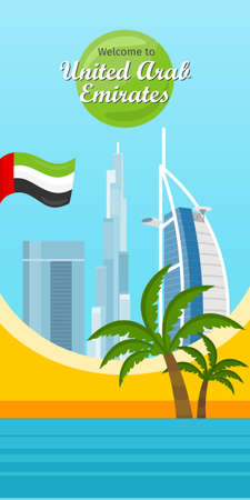topical: Welcome to United Arab Emirates vector concept. Vertical banner with topical theme and famous Dubai architecture. Burj Khalifa, Burj Al Arab skyscrapers, palm trees, UAE flag flat illustration