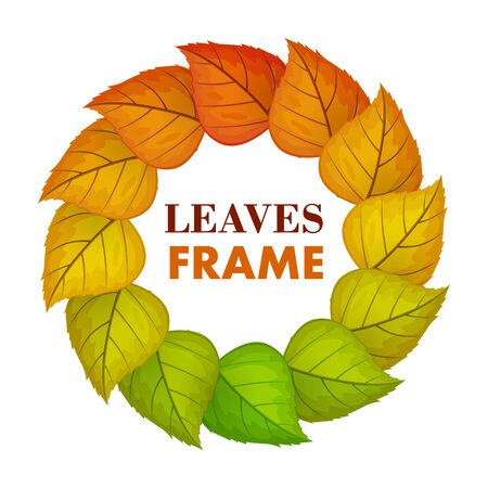Autumn leaves vector frame. Flat design. Circle from colored tree leaves  with white free space in the centre and sample text. For photo decoration, nature concept, seasonal promotion and ad design