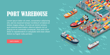 Warehouse port vector conceptual web banner. Isometric projection. Ships with containers on the berth at the port, cranes, workers. cars, hangars ashore. For transport, delivery company landing page