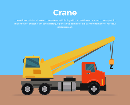 Truck crane on road vector banner. City building concept in flat design. Construction machines. Transport and moving materials, earthworks illustration for advertise, Infographic, web page design. Stock Vector - 67686050