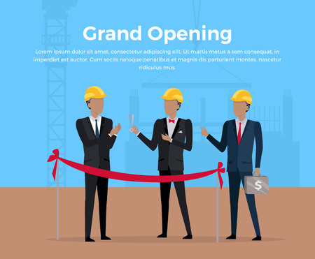 Grand opening conceptual banner. Construction starting ceremony vector in flat design. Picture for illustrating investment, partnership, real estate building. Businessman s cutting the red ribbon. Illustration