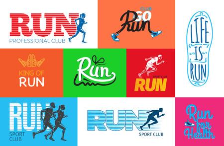 Run professional club. Club go run. Life is run. Run for health. King of run. I love run. Run sport club. Running a fan. Get up and run. Wake up and run. Set of colourful pictures. Poster.
