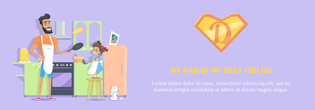 My Dad is My Best Friend Concept Vector Banner. Illustration