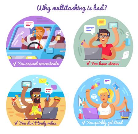 Why multitasking is bad. You are not concentrate, you have stress, you do not truly relax, you quickly get tired. People overwork vector illustration. Фото со стока - 87470146