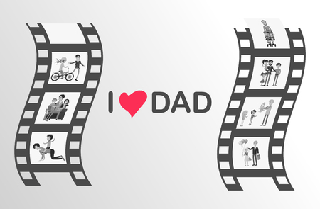 I love dad Happy Father s Day family moments on black film reel isolated on grey background. Moving picture of happy moments together Illustration