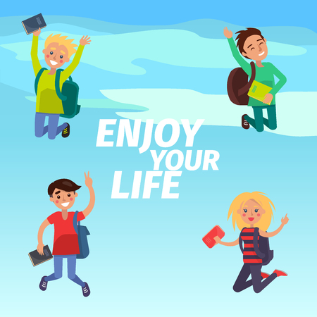 Enjoy Your Life Poster with Students Illustration
