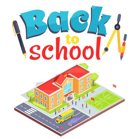 Terug naar school poster school gebied geïsoleerde 3d vector illustratie op wit. Cartoon tienerstudenten, twee verdiepingen tellend gebouw, sportveld en parkeerplaats