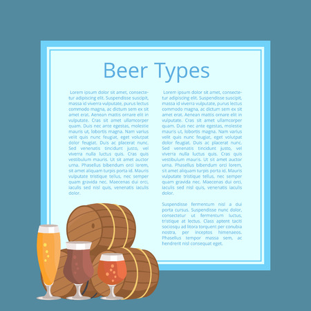 Beer Types Poster Depicting Barrels and Glasses, infographic poster background