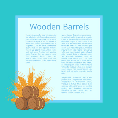 Wooden barrels and ripe wheat ears behind isolated vector illustration. Casks with beer superimposed on square with text and blue background
