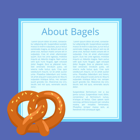 About Bagels Poster Depicting Tasty Bread Product