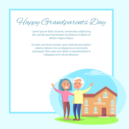 Happy grandparents day poster with senior couple in front of home two storey building wave hands vector with place for text in frame Illustration