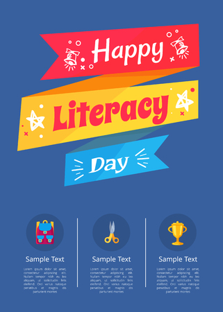 Happy literacy day poster with icons of golden cup, yellow scissors and backpack in round buttons vector illustration with color inscription on ribbon