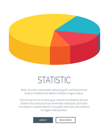 Statistic illustration with multicolored pie chart divided into four segments. Data presentation on vector illustration with room for text and buttons