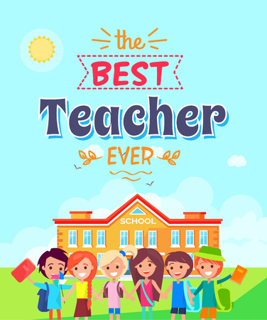 Best teacher ever vector illustration depicting title in ribbons, schoolyard and kids smiling and holding notebooks in their hands.