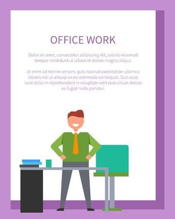 Office 작업 포스터 텍스트 프레임에 흰색 텍스트와 성공 및 비즈니스와 관련 된 배너. 테이블 근처에 포즈를 취하는 웃는 남자의 벡터 일러스트 레이션