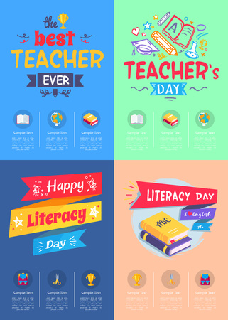 Series of posters dedicated to teachers day and literacy day different variants and sample text in columns on vector illustration.