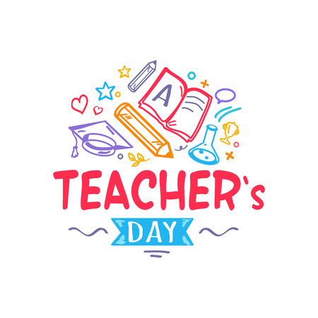 Teacher s Day colorful congratulation with doodles, school stuff like books and pencils. Vector illustration isolated on white background Illusztráció