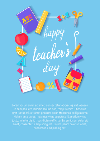 Happy teachers day poster with icons of rucksack, open books, Abc textbooks, stationary equipment as rulers and pen framing greeting inscription
