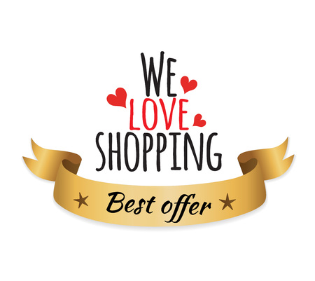 We love shopping best offer icon with hearts and fancy doodle with words on it. Vector illustration of icon with text isolated on white background