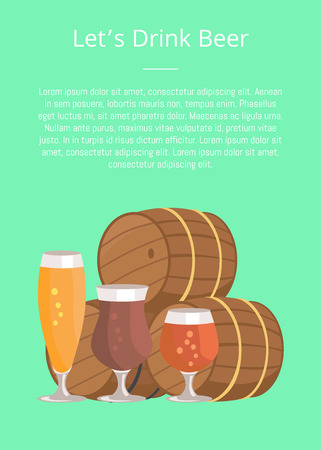Lets drink beer poster with three beer barrels and glasses of alcohol drinks different types for degustation at october festival on green background. Illustration