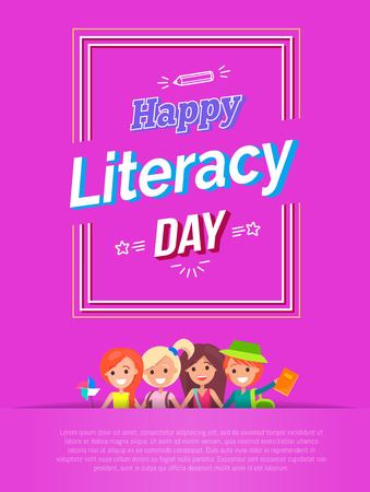 Happy literacy day vector illustration isolated on pink background with title in frame, picture of pupils and small sample text below them