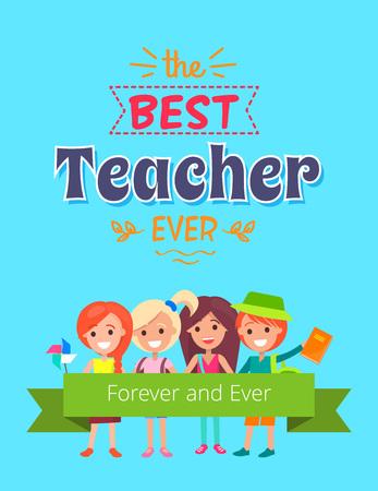 Best Teacher Ever Placard design.
