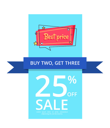 Buy two get three best price 25 percent off sale proposition banner discount with blue ribbon, vector in online shopping concept. Special offer in store