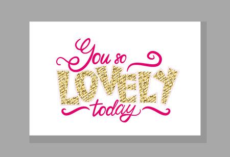 You so Lovely Today Graffiti Vector Illustration