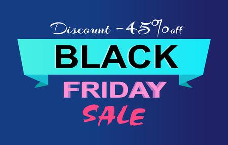 Discount -45 Off Black Friday Sale Promo Label
