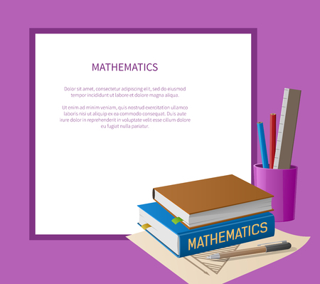 Mathematics poster with white frame place for text and cartoon style textbooks, stationery items as pen, pencils in cup and ruler vector 向量圖像