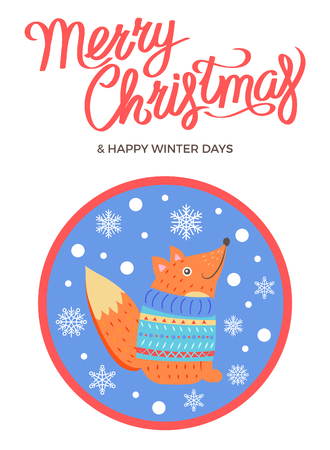Merry Christmas and happy winter days, poster with text and fox , wearing blue sweater vector illustration on background of snowflakes in circle Ilustracja