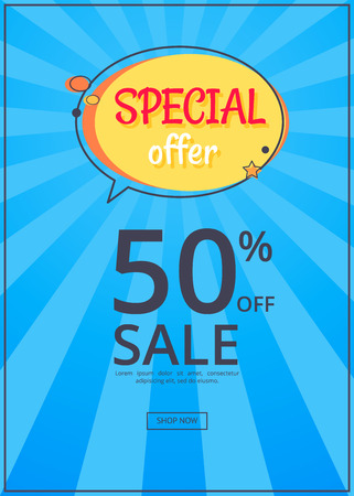 Special offer sale advertisement 50 off promotional poster with half price reduction vector with button shop now on blue background with rays