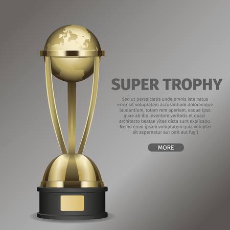 Golden super trophy cup with framed planet Earth on black pedestal. Vector illustration of goblet on gray background with text.
