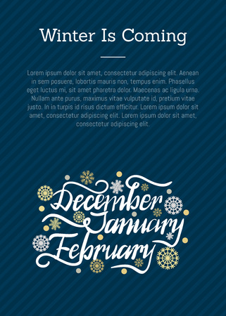 Winter is coming december january february months inscription with golden and silver snowflakes and snowballs vector poster, place for text on blue Zdjęcie Seryjne - 91690084