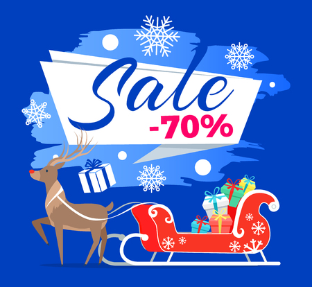 Sale -70 promotional poster with reindeer and sledge behind, sled full of presents, snowflakes and headline isolated on vector illustration Illustration