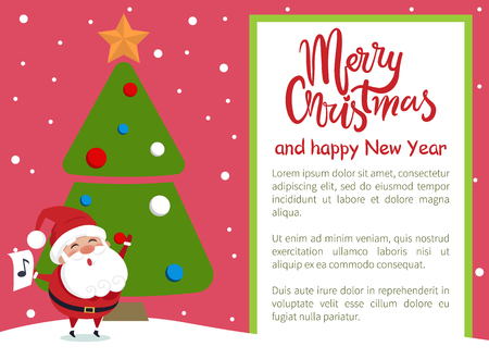 Merry Christmas and Happy New Year poster with Santa singing carol songs under decorated Xmas tree holding paper with music sign in hands vector postcard Illustration
