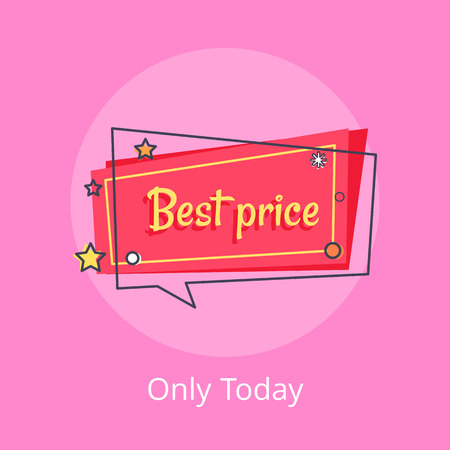 Only Today Best Price Propose Banner Speech Bubble Illusztráció