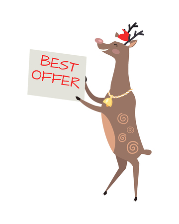Poster best offer is held by big reindeer with golden bell and red hat on white background. Santa s helper as element of decor for encouragement customers in big supermarkets. Vector illustration