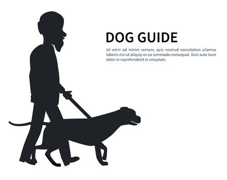 Dog guide silhouette old man holding pet by cane thin stick vector illustration isolated on white. Poster with text of deaf or blind grandpa and animal helper
