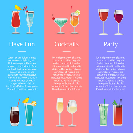 Having fun cocktails party banner with alcoholic beverages on different backgrounds. Vector with drinks decorated with small umbrella and straws