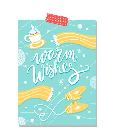 따뜻한 소원, 아래에 배치 된 뜨거운 차, 스카프와 장갑의 컵으로 구성 된 컴포지션과 파란색 포스터, 눈송이 및 점 벡터 일러스트 레이 션